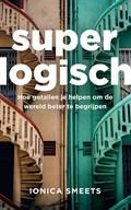 Superlogisch | Ionica Smeets |