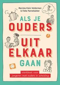 Als je ouders uit elkaar gaan | Mariska Klein Velderman ; Fieke Pannebakker |