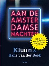 Aan de Amsterdamse nachten   Hans van der Kluun / Beek  