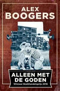 Alleen met de goden | Alex Boogers |
