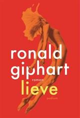 Lieve | Ronald Giphart | 9789057597831