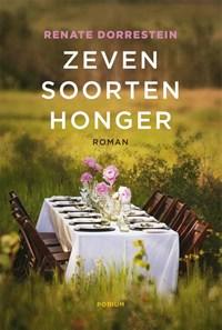 Zeven soorten honger | Renate Dorrestein |