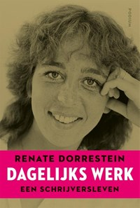 Dagelijks werk | Renate Dorrestein |
