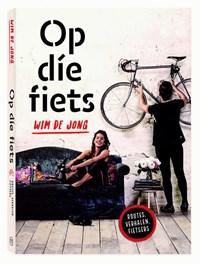 Op die fiets   Wim de Jong  