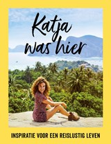Katja was hier   Katja Schuurman   9789057678707