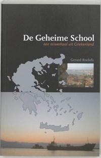 De Geheime School | G. Roelofs |