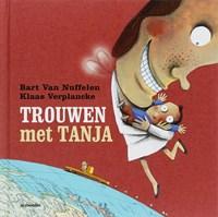 Trouwen met Tanja   Bart Van Nuffelen  