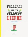 Voorspel van een gebroken liefde   Geert De Kockere  