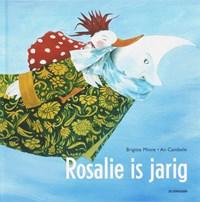Rosalie is jarig | Brigitte Minne |
