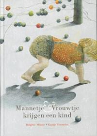 Mannetje & Vrouwtje krijgen een kind | Brigitte Minne |