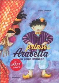 Prinses Arabella en prins Mimoen   M. Freeman  