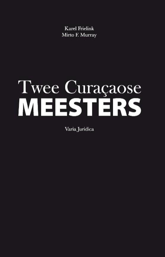 Twee Curaçaose meesters