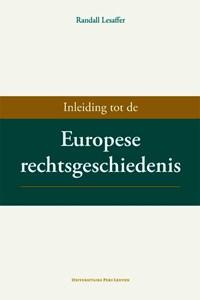 Inleiding tot de Europese rechtsgeschiedenis   Randall Lesaffer  