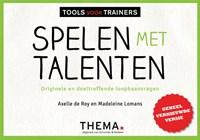 Spelen met talenten   Axelle de Roy ; Madeleine Lomans  