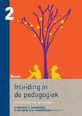 Inleiding in de pedagogiek 2 Grondslagen en stromingen | P. Smeyers ; S. Ramaekers ; R. van Goor ; B. Vanobbergen |