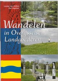 Wandelen in Overijsselse Landgoederen   L. van Delden ; P. Vogelaar  