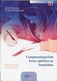 Competentiegericht leren, opleiden en begeleiden   B. de Muynck & E. Roeleveld  