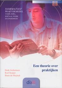 Een theorie over praktijken   H. Jochemsen & Kuiper, R. / Muynck, B. de  