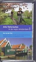 Alle fietsroutes in de regio Amsterdam | B. van der Post |