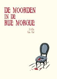 De moorden in de Rue Morgue | Edgar Allen Poe ; Clod ; Ceka |