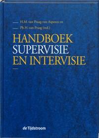 Handboek supervisie en intervisie | H.M. van Praag-van Asperen ; Ph.H. van Praag |
