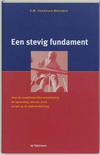 Een stevig fundament   S.M. Goorhuis-Brouwer  
