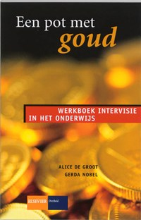 Een pot met goud   Annet de Groot ; G. Nobel  
