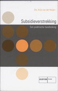 Subsidieverstrekking   K. van der Heijden  