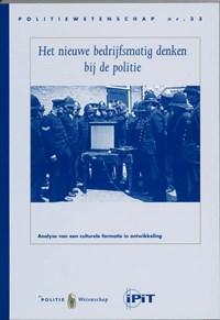 Het nieuwe bedrijfsmatig denken bij de politie | J. Terpstra ; W. Trommel |