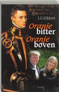 Oranje bitter Oranje boven   J.G. Kikkert  