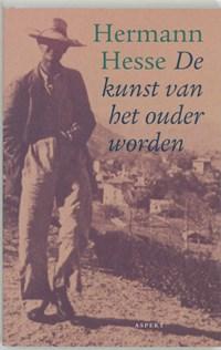 De kunst van het ouder worden   Hermann Hesse  