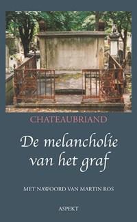 De melancholie van het graf | F.A. de Chateaubriand |