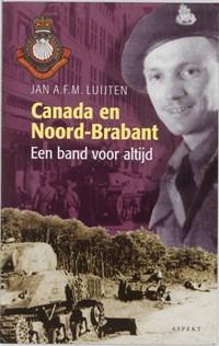 Canada en Noord-Brabant | J.A.F.M. Luijten |