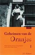 Geheimen van de Oranjes 1 | J.G. Kikkert |