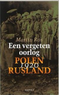 Een vergeten oorlog | Martin Ros |