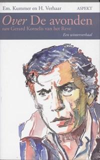 Over De avonden van Gerard Kornelis van het Reve | E. Kummer ; H. Verhaar |