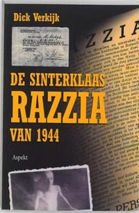 De Sinterklaas razzia van 1944   Dick Verkijk  