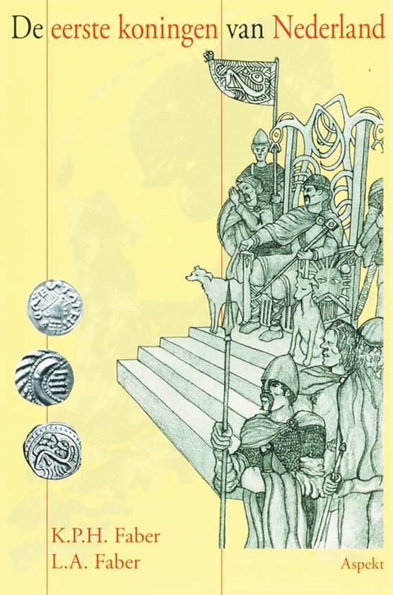 De eerste koningen van Nederland