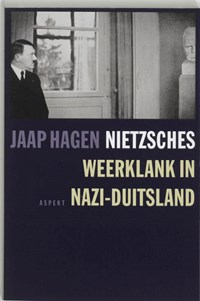 Nietzsches weerklank in Nazi-Duitsland | J. Hagen |