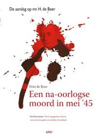 Een na-oorlogse moord in mei 1945 | Frits de Boer |