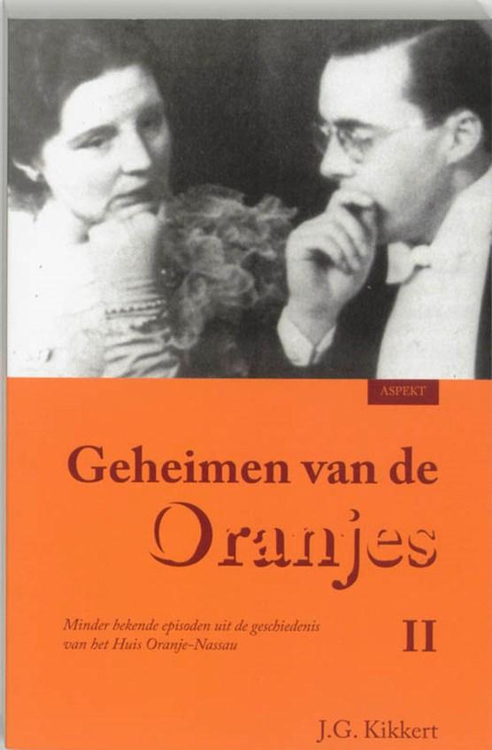 Geheimen van de Oranjes II