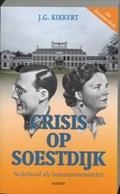 Crisis op Soestdijk | J.G. Kikkert |