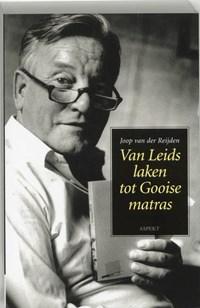 Van Leids laken tot Gooise matras | J. van Reijden |