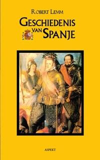 Geschiedenis van Spanje | Robert Lemm |