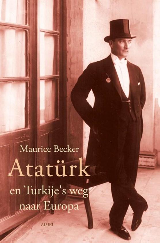 Ataturk en Turkije's weg naar Europa
