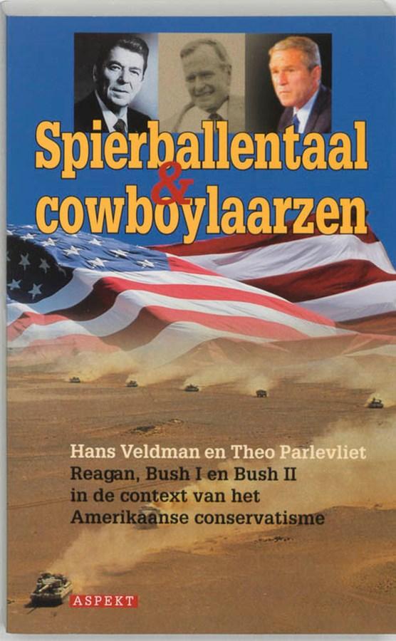 Spierballentaal en cowboylaarzen