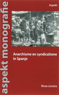 Anarchisme en syndicalisme in Spanje   R. Lenstra  