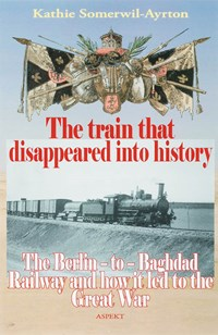 The train that disappeared into history | S.K. Somerwil-Ayrton |