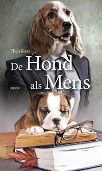 De hond als mens   Theo Kars  