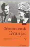 Geheimen van de Oranjes 5 | J.G. Kikkert |